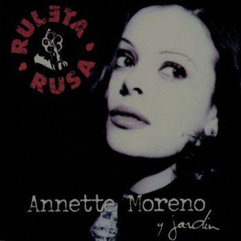 Ahora Quiero – Annete Moreno Canción